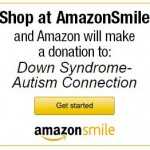 Down Syndrome (& Autism) Awareness